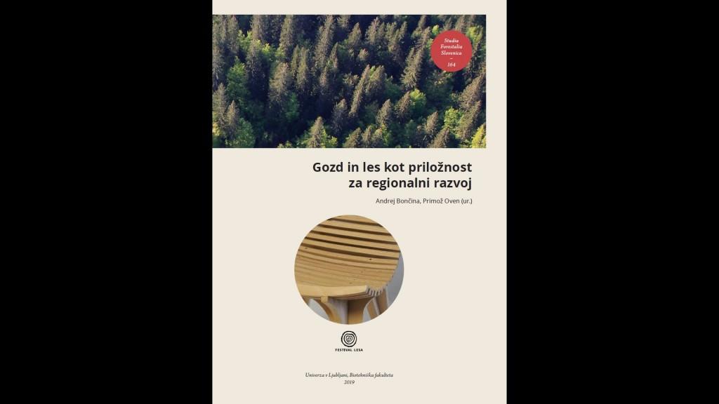 Gozd in les kot priložnost za regionalni razvoj